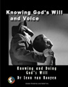 Knowing God's Will and Voice