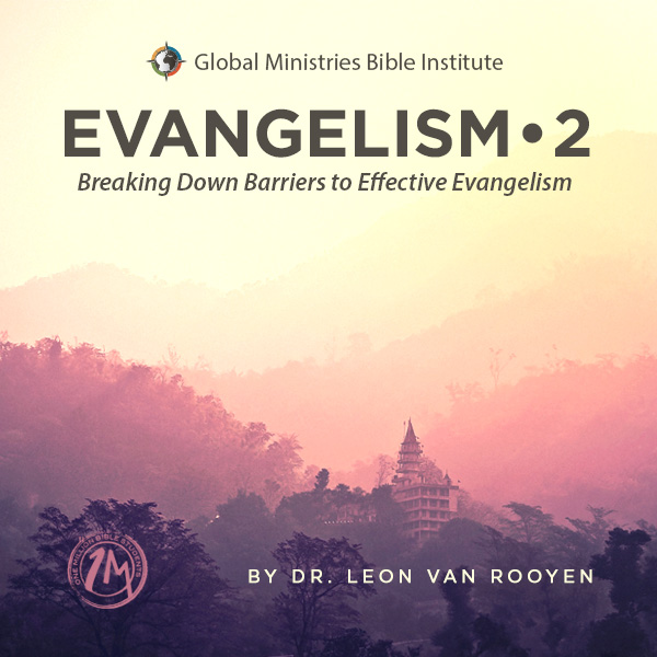 Breaking Down Barriers to Effective Evangelism